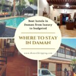 Where to Stay in Daman? Best Hotels in Daman 2021 from Beach-front Luxurious Resorts to Budgeted Hotels